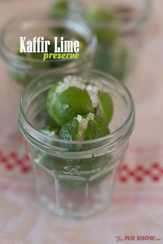 Fragrant Kaffir Lime Preserve recipe - from TheFloShow.com