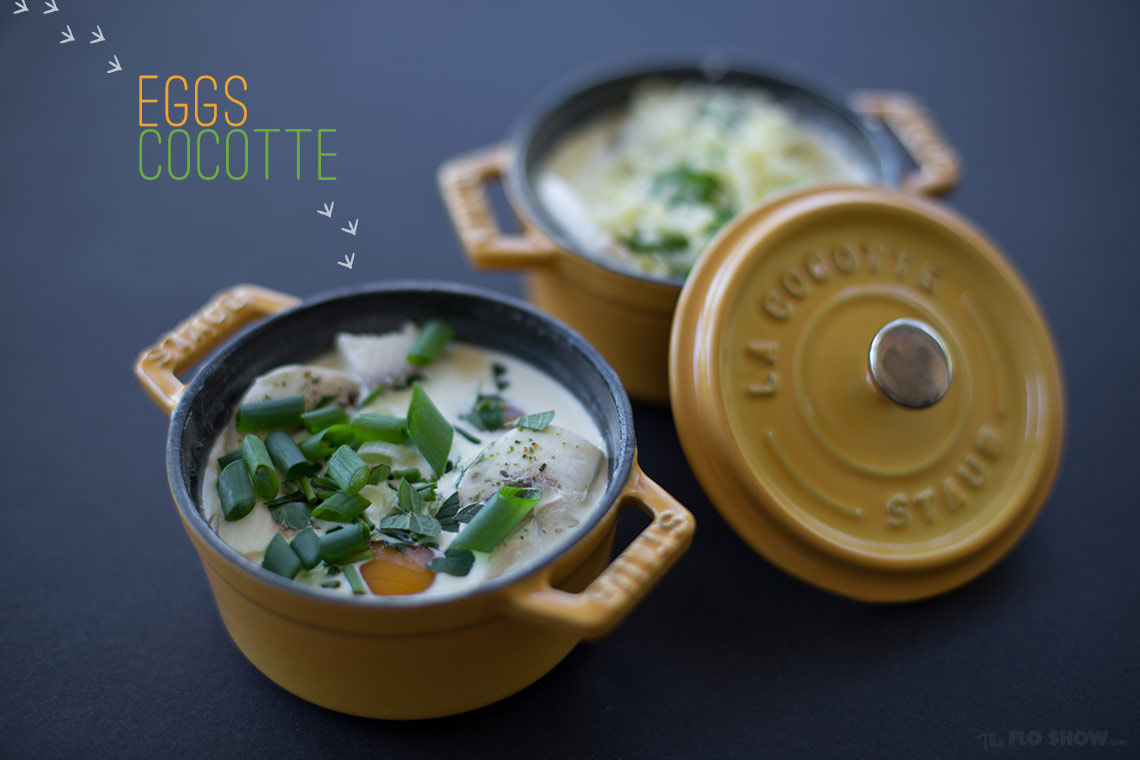 Eggs cocotte recipe on www.TheFloShow.com