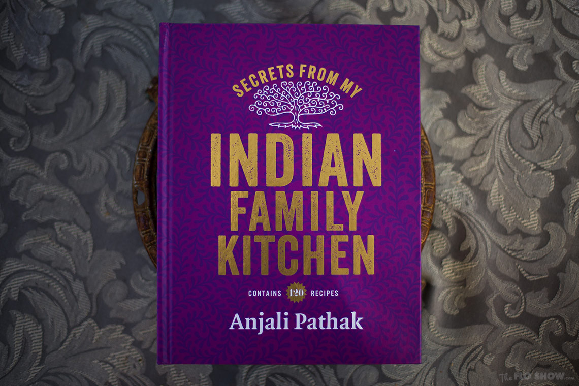 Secrets from my Indian family kitchen by Anjali Pathak - a wonderful collection of recipes on www.TheFloShow.com .jog