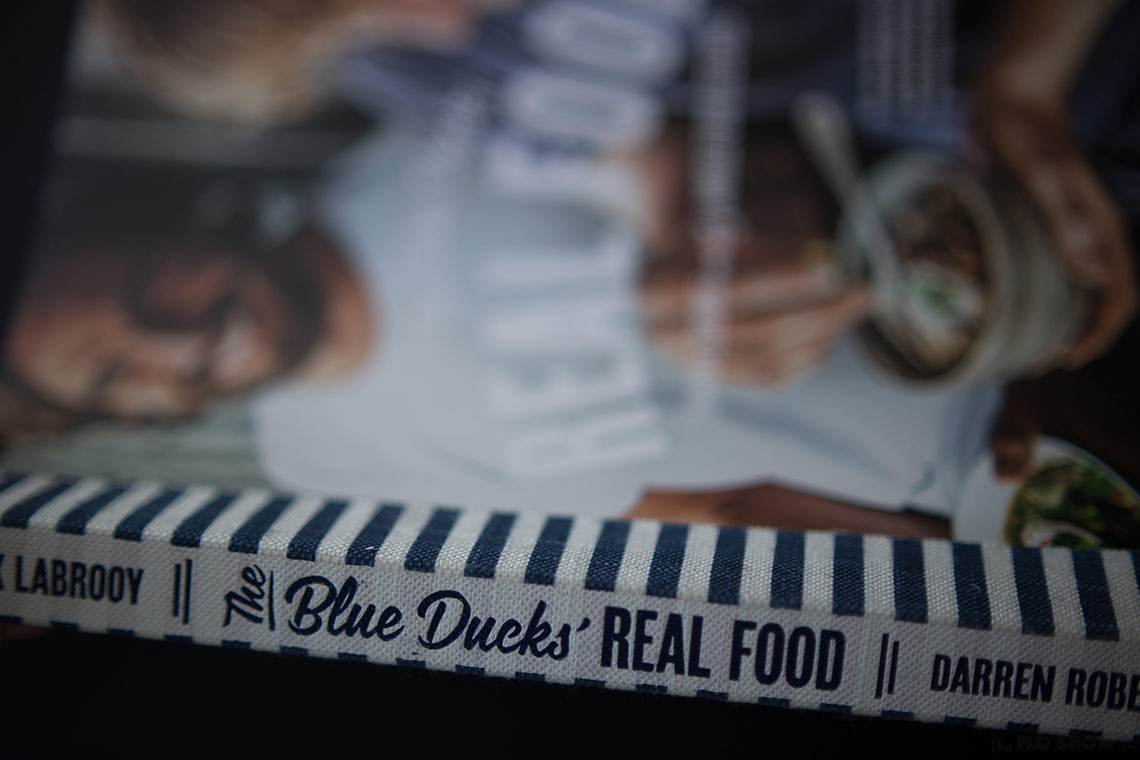 The Blue Duck's REAL FOOD by Mark Labrooy and Derren Robertson - beautiful coobook on www.TheFloShow.com